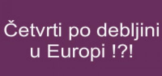 Četvrti po debljini u Europi