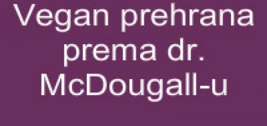 Vegan prehrana prema dr. McDougall-u