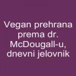 Vegan prehrana prema dr. McDougall-u, dnevni jelovnik