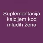 Suplementacija kalcijem kod mladih žena