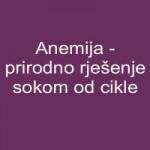 Anemija - prirodno rješenje sokom od cikle