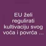 EU želi regulirati kultivaciju svog voća i povrća ...