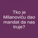Tko je Milanoviću dao mandat da nas truje?